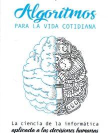 ALGORITMOS PARA LA VIDA COTIDIANA ALGORITMOS PARA LA VIDA COTIDIANA LA CIENCIA DE LA 216x265