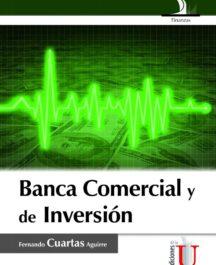 BANCA COMERCIAL Y DE INVERSION BANCA COMERCIAL Y DE INVERSION FERNANDO CUARTAS 216x265