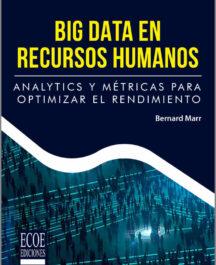 BIG DATA EN RECURSOS HUMANOS BIG DATA EN RECURSOS HUMANOS BERNARD MARR 216x265