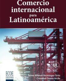COMERCIO INTERNACIONAL PARA LATINOAMERICANO COMERCIO INTERNACIONAL PARA LATINOAMERICANO JAIME ALFONSO 216x265
