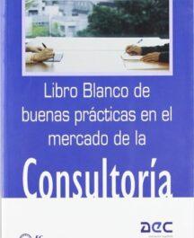 CONSULTORIA: LIBRO DE BUENAS PRACTICAS CONSULTORIA LIBRO DE BUENAS PRACTICAS 216x265