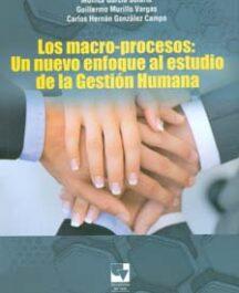 Los macro-procesos: un nuevo enfoque al estudio de la gestión humana LOS MACROPROCESOS UN NUEV ENFO AL ESTU DLA GEST HUM 216x265  Inicio LOS MACROPROCESOS UN NUEV ENFO AL ESTU DLA GEST HUM 216x265