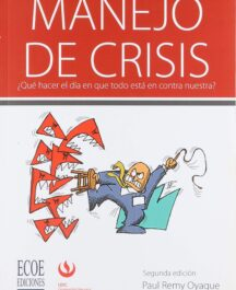 MANEJO DE CRISIS MANEJO DE CRISIS 2ED PAUL REMY OYEGUE 216x265  Inicio MANEJO DE CRISIS 2ED PAUL REMY OYEGUE 216x265