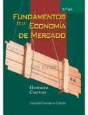 FUNDAMENTOS DE LA ECONOMIA DE MERCADO FUNDAMENTOS DE LA ECONOMIA DE MERCADO 2  Inicio FUNDAMENTOS DE LA ECONOMIA DE MERCADO 2