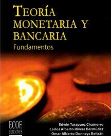 Teoría monetaria y bancaria: Fundamentos TEORIA MONETARIA Y BANCARIA TARAPUEZ 216x265  Inicio TEORIA MONETARIA Y BANCARIA TARAPUEZ 216x265