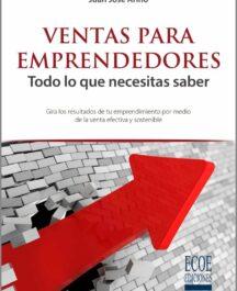 Ventas para emprendedores VENTAS PARA EMPRENDEDORES JUAN JOSE ARINO 216x265  Home 2 VENTAS PARA EMPRENDEDORES JUAN JOSE ARINO 216x265